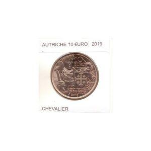AUTRICHE 2019 10 EURO CHEVALIER SUP
