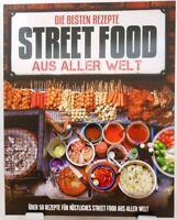 STREET FOOD + Kochbuch + Die besten Rezepte aus aller Welt + Spezialitäten (40)