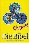 Die Bibel mit Bildern von Marc Chagall | Buch | Zustand gut