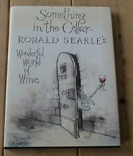 Something in the Cellar by Ronald Searle (hardback 1989)