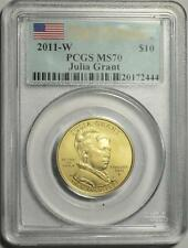 2011 W $10 JULIA GRANT FIRST SPOUSE GOLD COIN PCGS MS70 FIRST STRIKE