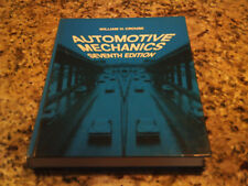 Automotive Mechanics by William H. Crouse Hardcover