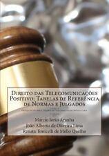 Coleção de Normas e Julgados de Telecomunicações Referenciados: Direito das...