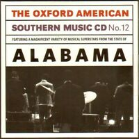 Oxford American Southern Music CD #12: Alabama by Various Artists 2010 Like NEW