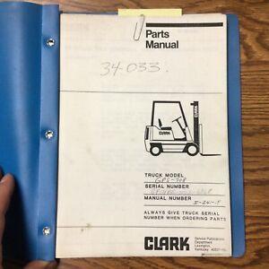 Clark GPS-308 PARTS MANUAL CATALOG BOOK LIST Fork Lift Truck GUIDE pn I-241-15
