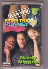 Nasty Niggas - Banned From the Planet rap comedy [PA] Cassette NEW