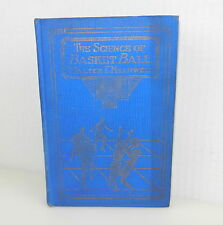 Book ~ THE SCIENCE OF BASKETBALL FOR MEN Walter E. Meanwell 1924 ~ Hardback