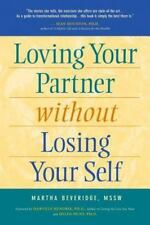 Loving Your Partner Without Losing Yourself (Paperback or Softback)