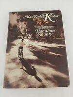 1970 ~ Hamilton County by MacKinlay & Tim Kantor ~ 1st Edition Cloth/Hardcover