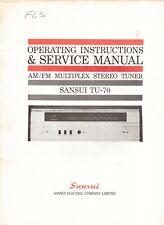 Sansui TU-70 Tuner Original Operating & Service Manual. Money Back Guarantee