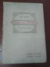 Max Rooses - STORIA DELLA PITTURA DAL 1400 AL 1800 - Società Editrice Libraria