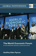 World Economic Forum: A Multi-Stakeholder Approach to Global-ExLibrary