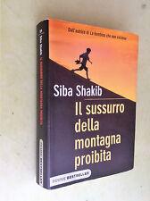 il sussurro della montagna proibita siba shakib 2013 piemme bestseller