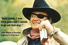John Wayne Quote Born Game  Refrigerator / Tool  Box  Magnet Man Cave Room