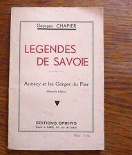 LÉGENDES DE SAVOIE Annecy et les gorges du Fier 1930