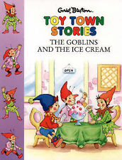 Toy Town Stories: THE GOBLINS AND THE ICE CREAM Enid Blyton 1997 1st Ed.