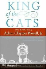 King of the Cats: The Life and Times of Adam Clayton Powell, JR. (Paperback or S