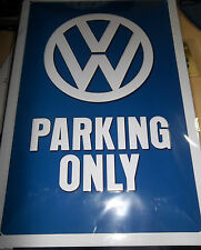 "VW PARKING ONLY, EMBOSSED(3D) SIGN OFFICALLY-LICENCED, 12X 8""/30X20cm GERMAN"
