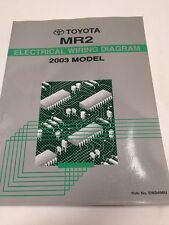 2003 Toyota MR2 Oem Factory Electrical Wiring Diagram Manual Book