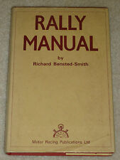 RALLY MANUAL - R BENSTED SMITH (FIRST ED. 1960) COOPER 300SL GULLWING ESCORT A35