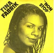7inch TINA FABRIK non stop HOLLAND 1982 EX FUNK SOUL  (S1025)