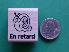En retard - French Teacher's Wood Mounted Rubber Stamp
