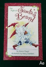 SIGNED Myth of Santa's Beard Sharon Thayer Marci Chambers 2004 Santa Christmas