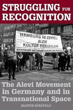 Struggling for Recognition : The Alevi Movement in Germany and in...