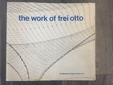 1972 Ludwig Glaeser THE WORK OF FREI OTTO Expo '67 MoMA Architecture Design Bk