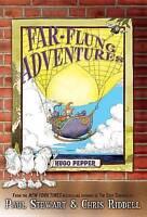 NEW Far-Flung Adventures: Hugo Pepper by Paul Stewart