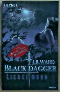 Liebesmond - Ein Black Dagger Roman von J. R. Ward