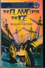 The Flame upon the Ice - PB 1984 -   William R. Forstchen - Science Fiction
