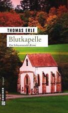 Blutkapelle von Thomas Erle (2014, Taschenbuch)