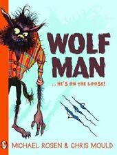Wolfman,Michael Rosen,Chris Mould