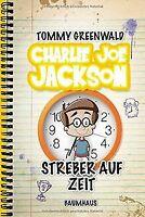 Charlie Joe Jackson - Streber auf Zeit: Band 3 von ... | Buch | Zustand sehr gut