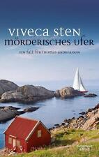 Mörderisches Ufer / Thomas Andreasson Bd.8 von Viveca Sten (2017, Taschenbuch)