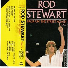K 7 ROD STEWART *BACK ON THE STREET AGAIN* VOLUME 2 (MADE IN ITALY)