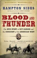 Blood and Thunder, by Hampton Sides