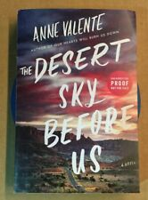 Anne Valentin The Desert Sky Before Us Uncorrected Proof. With Postcard/bookm