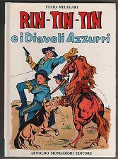 RIN - TIN - TIN E I DIAVOLI AZZURRI RINTINTIN l'intrepida mondadori Ia ed. 1972