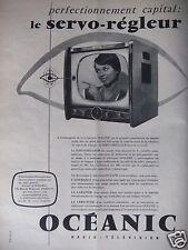 PUBLICITÉ 1958 OCÉANIC RADIO TÉLÉVISION LE SERVO-RÉGLEUR - ADVERTISING