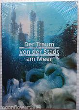 Der Traum von der Stadt am Meer Hafenstädte aus aller Welt Museum Hamburg Buch
