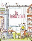 Marja Baseler Die Kackwurstfabrik