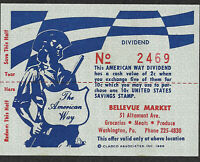 U S SAVING BOND STAMP THE AMERICAN WAY DIVIDEND CASH VALUE 2C 1966 SCRIP