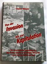 Von der Invasion bis zur Kapitulation - Weltkrieg