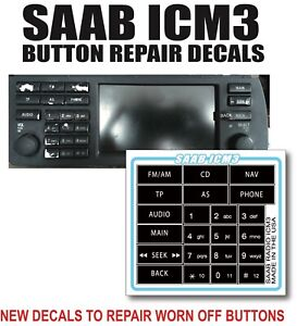 2003-07 Saab ICM3 STEREO Radio Button Repair Decal ICM3