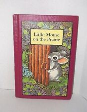 New listing Little Mouse On The Prairie Childrens Hardcover Book - 1978
