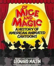 Of Mice and Magic: A History of American Animated Cartoons; Revised-ExLibrary