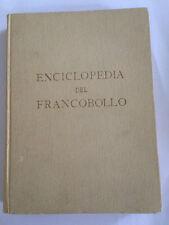 ENCICLOPEDIA DEL FRANCOBOLLO L.Piloni Alzani 1952    cv5/8/15