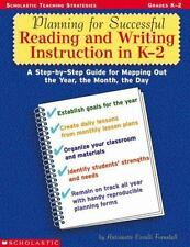 Planning for Successful Reading and Writing Instruction in K-2 home school class
